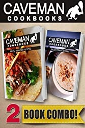 Paleo Mexican Recipes and Paleo Vitamix Recipes: 2 Book Combo (Caveman Cookbooks) by Angela Anottacelli (2014-05-17)