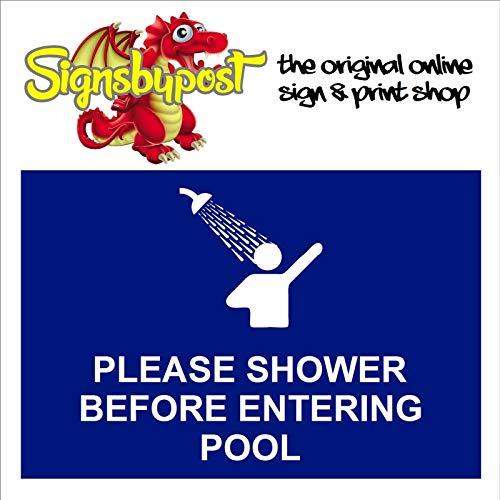 Please Shower Before Entering Po...