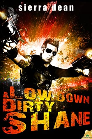 book cover of A Low Down Dirty Shane