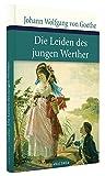 Die Leiden des jungen Werther (Große Klassiker zum kleinen Preis) - Johann Wolfgang von Goethe