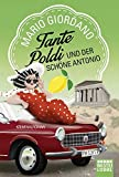 Tante Poldi und der schöne Antonio: Kriminalroman (Sizilienkrimi, Band 3)
