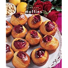 Muffins (Treats: Just Great Recipes)