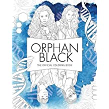 Orphan Black: The Official Coloring Book: The Official Coloring Book (Colouring Books)