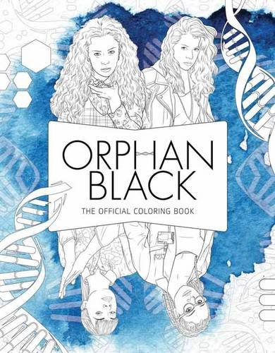 Orphan Black: The Official Coloring Book (Colouring Books) por Insight Editions