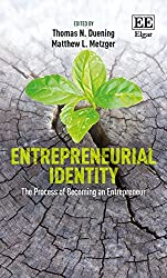Entrepreneurial Identity: The Process of Becoming an Entrepreneur