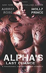 Alpha's Last Chance: A Paranormal Shapeshifter BBW Romance by Aubrey Rose (2014-08-26)