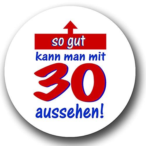 original-makengo-compleanno-button-come-sticker-so-gut-kann-man-con-30-aspetto-57-mm-highres-stampa-