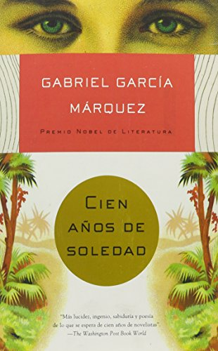 Cien anos de soledad / One Hundred Years of Solitude (PAPERBACK - Spanish)