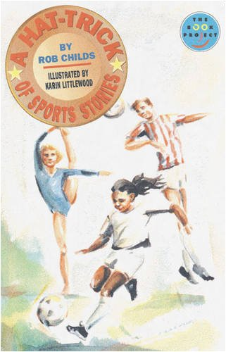 Hat-Trick of Sports Set of 6,A Set of 6 (LONGMAN BOOK PROJECT)