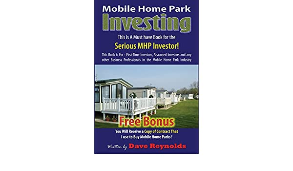 Mobile Home Park Investing EBook Dave Reynolds Frank Rolfe Amazonin Kindle Store