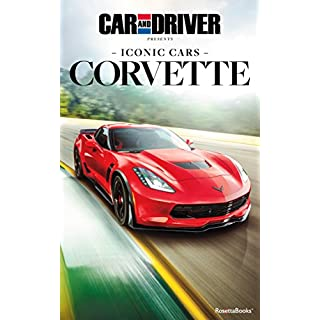 Car and Driver Iconic Cars: Corvette (English Edition)