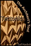 Tectonics: The Architect's Tool