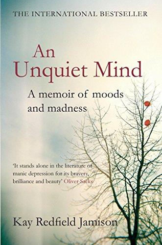 an-unquiet-mind-a-memoir-of-moods-and-madness