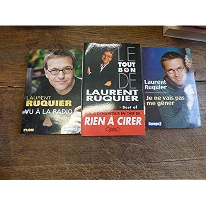 lot de 3 livres de Laurent Ruquier : je ne vais pas me gêner / vu à la radio / le tout bon de Laurent Ruquier