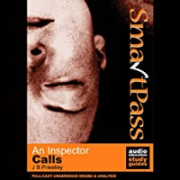 SmartPass Plus Audio Education Study Guide to An Inspector Calls (Unabridged, Dramatised, Commentary Options)