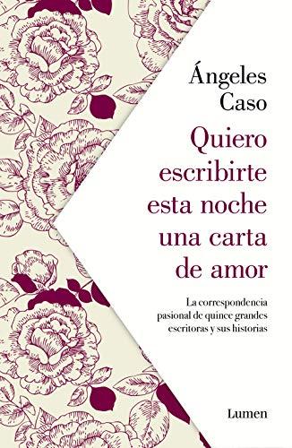 Quiero escribirte esta noche una carta de amor - Libros para San Valentín
