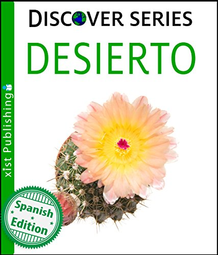 Desierto (Desert) (Xist Kids Spanish Books) par Xist Publishing