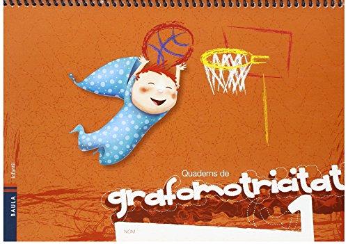 Quadern de l'alumne Grafomotricitat 1 - Infantil - 9788447930647