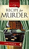 Recipe for Murder (Center Point Christian Mystery (Large Print)) by Lisa Harris (2009-10-01)