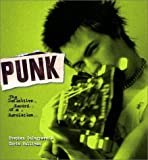 Punk: The Definitive Record of a Revolution by Stephen Colegrave (2001-12-25)