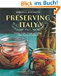 Preserving Italy: Canning, Curing, In...
