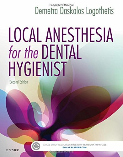 Local Anesthesia for the Dental Hygienist, 2e by Demetra D. Logothetis RDH MS (2016-04-21)