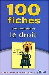 100 fiches pour comprendre le droit