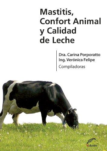 Mastitis, confort animal y calidad de leche (Agrobiblioteca) por Carina Porporatto