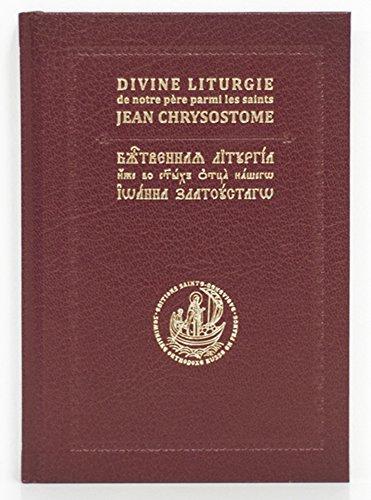 Divine Liturgie de saint Jean Chrysostome / Божественная Литургия свт. Иоанна Златоуста
