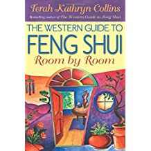 The Western Guide to Feng Shui: Room by Room by Terah Kathryn Collins (1999-10-01)
