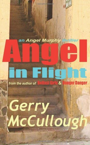 angel-in-flight-an-angel-murphy-thriller-by-gerry-mccullough-2012-07-25