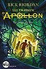 Les Travaux d'Apollon, tome 3 : Le labyrinthe de feu par Riordan