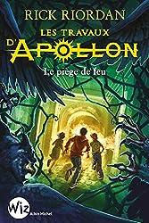 LES TRAVAUX D'APOLLON T3 - LE LABYRINTHE DE FEU: Le piège de feu