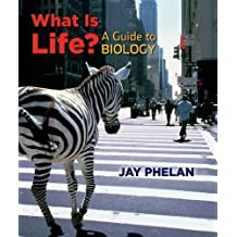 What Is Life? A Guide to Biology w/Prep-U by Phelan, Jay (2009) Paperback
