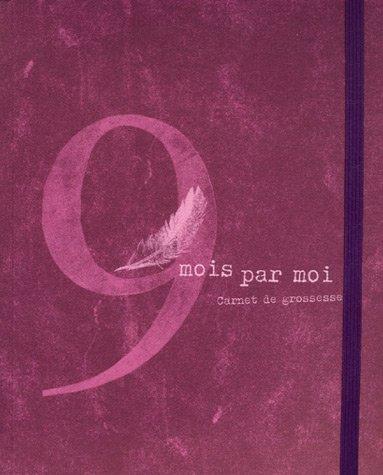 9 mois par moi : Carnet de grossesse par Maïa Brami