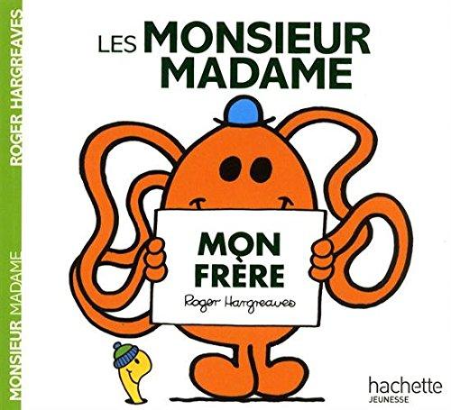 Les Monsieur Madame - Mon frre