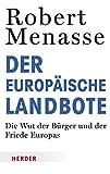 Der Europäische Landbote (HERDER spektrum, Band 6819)