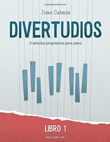 Divertudios: Libro 1: Volume 1 por Juan Cabeza