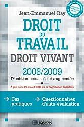 Droit du travail : Droit vivant 2008-2009