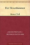 Der Hexenhammer: Erster Teil
