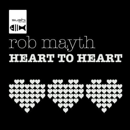 Rob Mayth - Heart To Heart