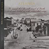 Atlanta (Voices of the Civil War) (1996-07-05)