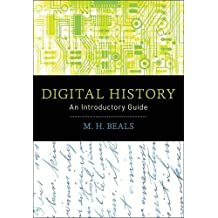 Digital History: An Introductory Guide
