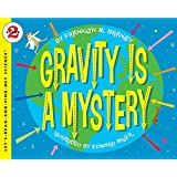 Gravity is a Mystery: Let's Read and Find out Science -2