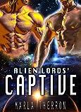 Alien Lords' Captive (Celestial Mates Book 6)
