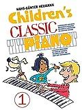 Childrens Classic Piano 1: Sammelband für Klavier