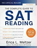 The Critical Reader: The Complete Guide to SAT Reading, 3rd Edition