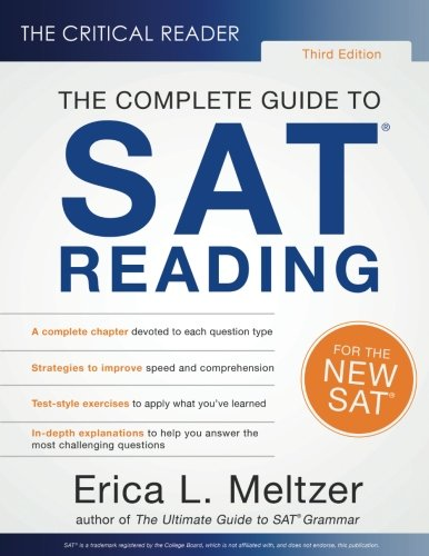 The Critical Reader, 3rd Edition: The Complete Guide to SAT Reading por Erica L. Meltzer