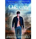 [ ORIGIN (LUX #4) ] BY Armentrout, Jennifer L ( AUTHOR )Aug-27-2013 ( Paperback )
