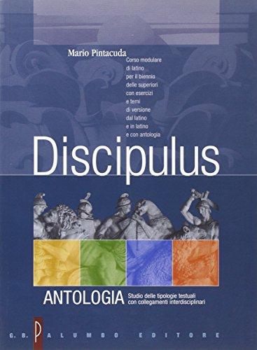 Discipulus. Antologia. Per i Licei e gli Ist. Magistrali